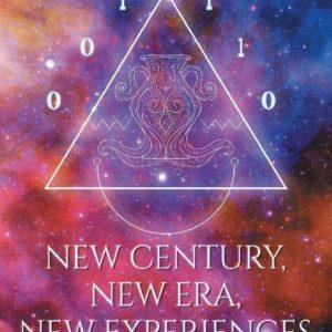 New Century, New Era, New Experiences